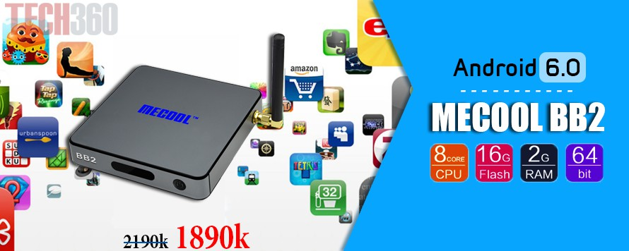http://androidbox360.vn/android-tv-box-mecool-bb2-android-6-0-chip-amlogic-s912-64bit