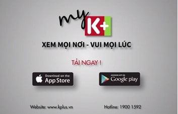 Ứng dụng K+ mới trên Android tivi box