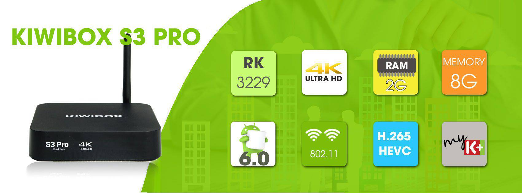 Kiwibox S3 Pro - RAM 2G, Android 6.0 2017